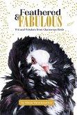 Feathered & Fabulous (eBook, ePUB)