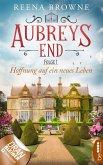 Aubreys End - Folge 1: Hoffnung auf ein neues Leben (eBook, ePUB)