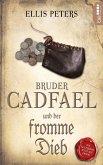 Bruder Cadfael und der fromme Dieb (eBook, ePUB)