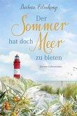 Der Sommer hat doch Meer zu bieten (eBook, ePUB)