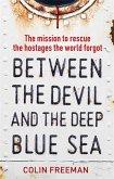 Between the Devil and the Deep Blue Sea (eBook, ePUB)