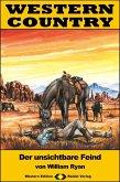 WESTERN COUNTRY 388: Der unsichtbare Feind (eBook, ePUB)