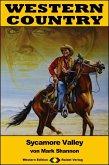 WESTERN COUNTRY 383: Sycamore Valley (eBook, ePUB)