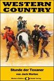 WESTERN COUNTRY 389: Stunde der Texaner (eBook, ePUB)