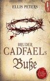 Bruder Cadfaels Buße (eBook, ePUB)