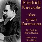 Friedrich Nietzsche: Also sprach Zarathustra. Ein Buch für Alle und Keinen (MP3-Download)
