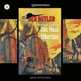 Das Haus Etheridge - Der Butler, Folge 8 (Ungekürzt) (MP3-Download)