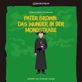 Pater Brown: Das Wunder in der Mondstraße (Ungekürzt) (MP3-Download)