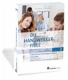 Die Handwerker-Fibel, Band 3