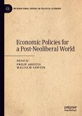 Economic Policies for a Post-Neoliberal World (eBook, PDF)