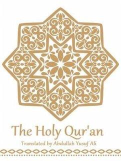 The Holy Qur'an (eBook, ePUB) - Ali, Yusuf
