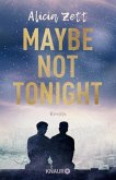 Maybe Not Tonight (eBook, ePUB)