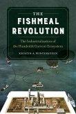 The Fishmeal Revolution (eBook, ePUB)