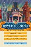 Boyle Heights (eBook, ePUB)