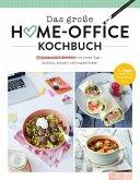 Das große Home-Office Kochbuch (eBook, ePUB)