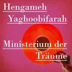 Ministerium der Träume (MP3-Download) - Yaghoobifarah, Hengameh