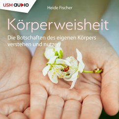 Körperweisheit (MP3-Download) - Fischer, Heide