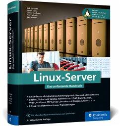 Linux-Server - Deimeke, Dirk;Soest, Daniel van;Kania, Stefan
