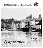 Ostpreußen gestern 2022