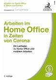 Arbeiten im Home Office in Zeiten von Corona (eBook, PDF)