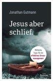 Jesus aber schlief. (eBook, ePUB)