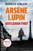Arsène Lupin, Gentleman-Thief (eBook, ePUB)