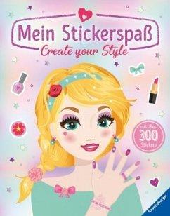 Mein Stickerspaß: Create your Style (Restauflage) - Liepins, Carolin
