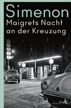 Maigrets Nacht an der Kreuzung / Kommissar Maigret Bd.7 (Mängelexemplar) - Simenon, Georges