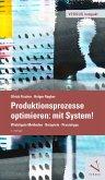 Produktionsprozesse optimieren: mit System! (eBook, PDF)