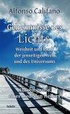 Geheimnisse des Lichts - Weisheit und Kraft der jenseitigen Welt - Autobiografie eines medialen Heilers (eBook, ePUB)