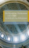 Die Mystik im Christentum und in den nichtchristlichen Religionen (eBook, ePUB)