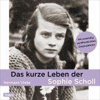 Das kurze Leben der Sophie Scholl (MP3-Download)