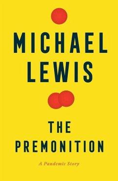 The Premonition - Lewis, Michael