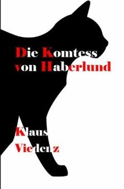Die Komtess von Haberlund - Viedenz, Klaus