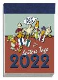 Humor-Tagesabreisskalender 2022 Nr. 365-1015