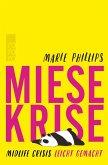 Miese Krise. Midlife Crisis leicht gemacht (eBook, ePUB)