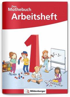 Das Mathebuch 1 - Arbeitsheft - Neubearbeitung - Höfling, Cathrin;Hufschmidt, Ulrike;Kolbe, Myriam