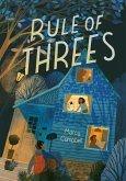The Rule of Threes (eBook, ePUB)
