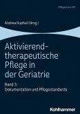 Aktivierend-therapeutische Pflege in der Geriatrie (eBook, PDF)