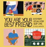 You Are Your Best Friend (eBook, ePUB)
