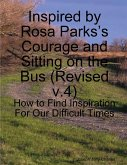 Inspired by Rosa Parks's Courage and Sitting on the Bus