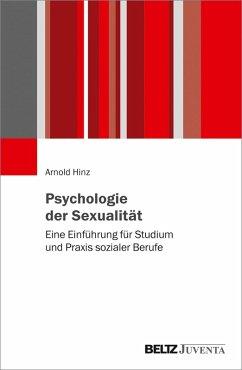 Psychologie der Sexualität (eBook, PDF) - Hinz, Arnold
