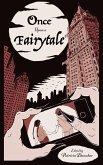 Once Upon A Fairytale (eBook, ePUB)