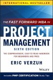 The Fast Forward MBA in Project Management (eBook, ePUB)
