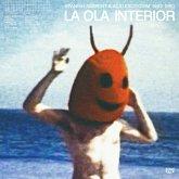 La Ola Interior,Spanish Ambient & Acid Exoticism