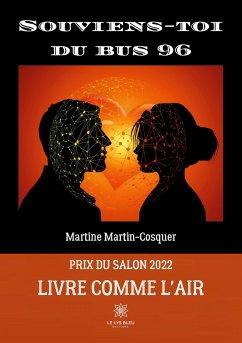 Souviens-toi du bus 96 - Martin-Cosquer, Martine