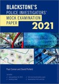 Blackstone's Police Investigators' Mock Exam 2021