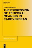 The Expression of Temporal Meaning in Caboverdean (eBook, ePUB)