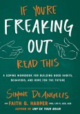 If You're Freaking Out, Read This (eBook, ePUB)