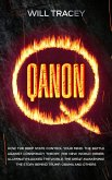QANON How the Deep State Control Your Mind. The Battle Against Conspiracy Theory. The New World Order; Illuminati Hijacked The World. The Great Awakening! The Story Behind Trump, Obama and Others (eBook, ePUB)